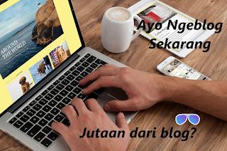 Cara optimasi blog untuk menghasilkan uang