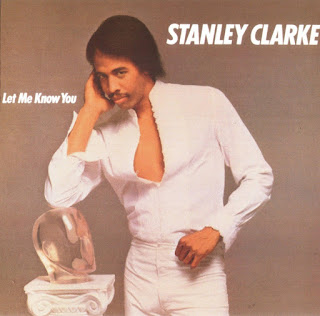Stanley Clarke - 1982 - Let me know you