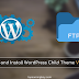 Create & Install WordPress Child Theme via FTP client