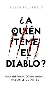 «¿A quién teme el diablo?» de Pablo Palazuelo