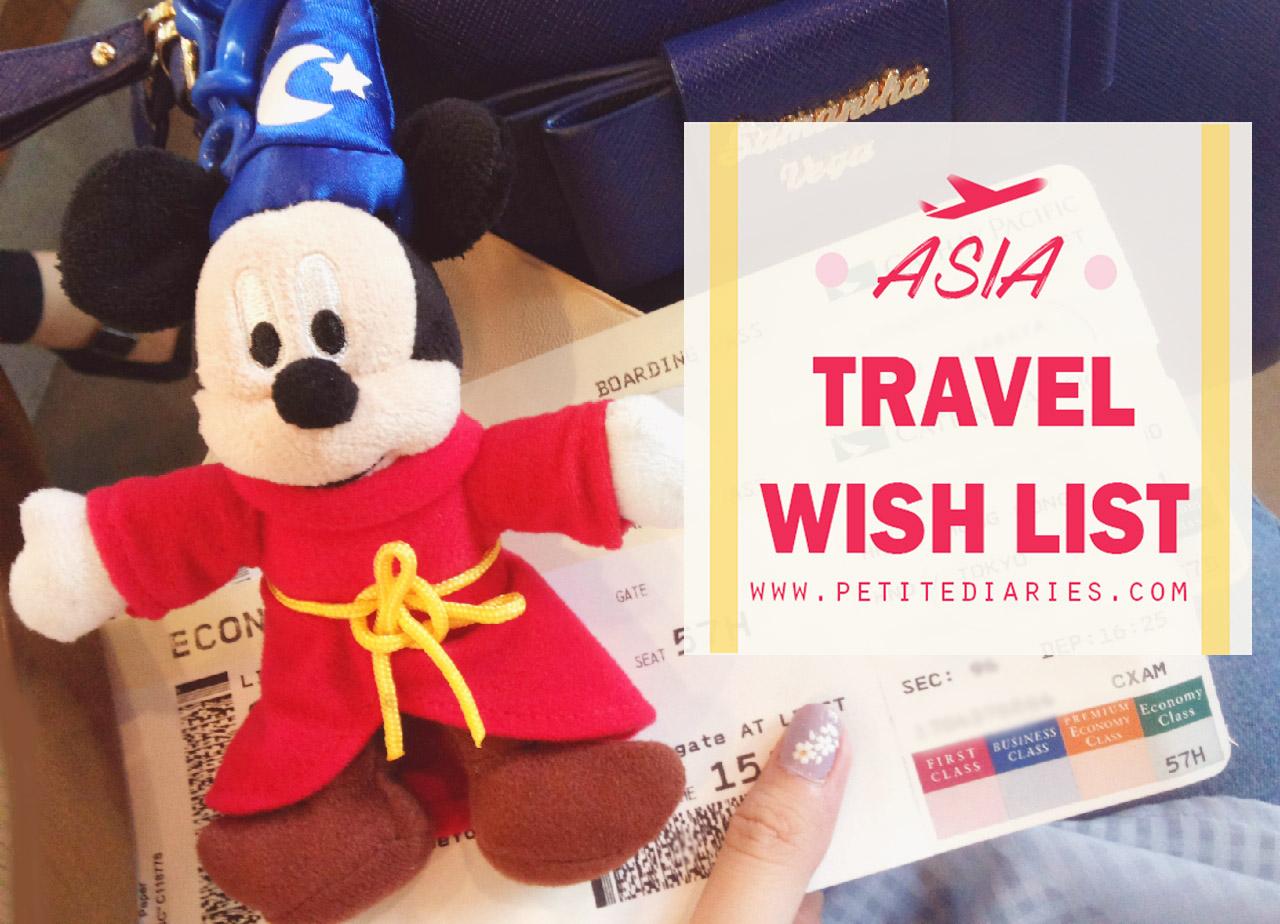 asia travel wish list
