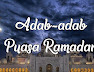 Adab Berpuasa Bulan Ramadan