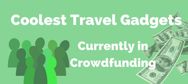 travel gadgets crowdfunding
