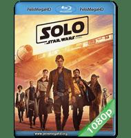 HAN SOLO: UNA HISTORIA DE STAR WARS (2018) 1080P HD MKV ESPAÑOL LATINO