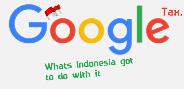 Kasus Pajak Yang Membelit Google di Indonesia