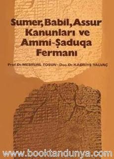 Mebrure Tosun, Kadriye Yalvaç - Sümer, Babil, Asur Kanunları