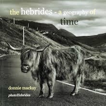 first book - 160 pages -  copies still available. the hebrides: a geography of time