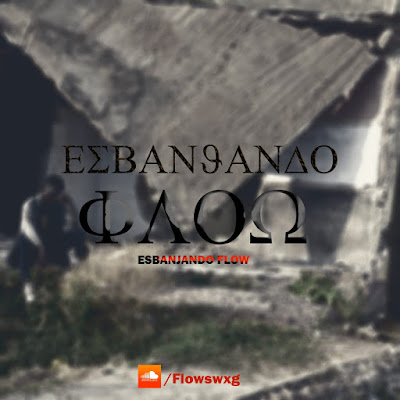 FLOW SWXG - Esbanjando Flow (Remix) 2020