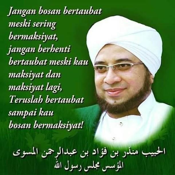 Nasehat Indah Buat Kaum Muslimin Dari Al Habib Munzir Al