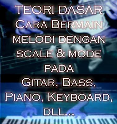 Belajar Scale Dan Mode Melodi - Teori Musik Dasar