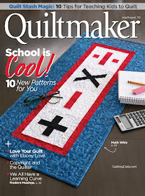 Featured in the current issue of Quiltmaker! Jul/Aug 20