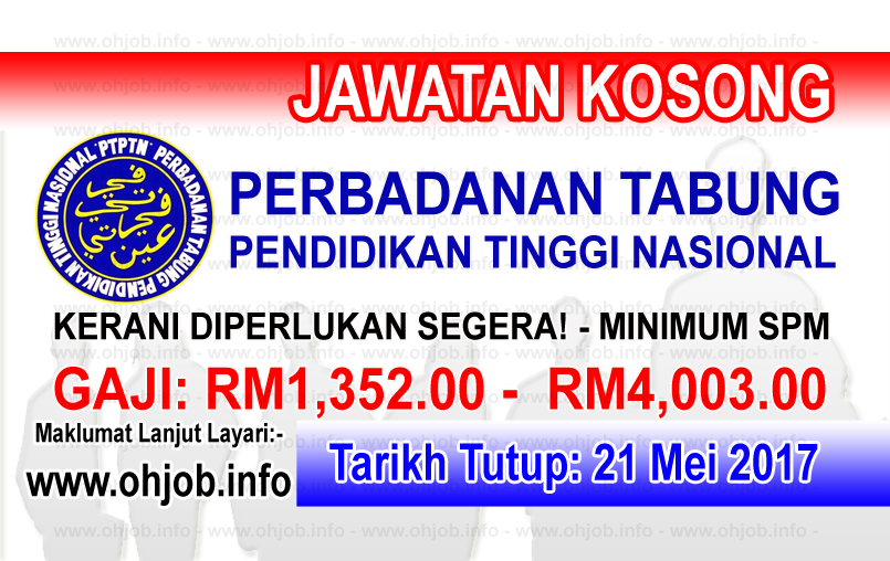 Jawatan Kerja Kosong PTPTN - Perbadanan Tabung Pendidikan Tinggi Nasional logo www.ohjob.info mei 2017