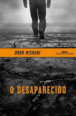 O desaparecido – Avraham Avraham, a primeira investigação, de Dror Mishani