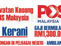 JAWATAN KOSONG SEBAGAI KERANI POS MALAYSIA - MINIMUM SPM / GAJI RM1,300.00++