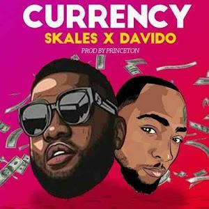 Download Mp3   Skales ft Davido - Currency