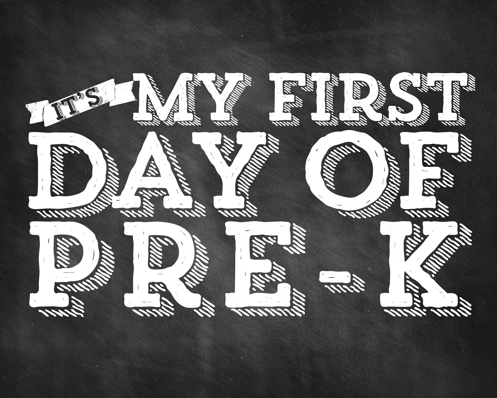 image about First Day of Pre K Sign Printable identified as 1st Working day Of Pre K Indicator Very first Working day Of Pre K Chalkboard