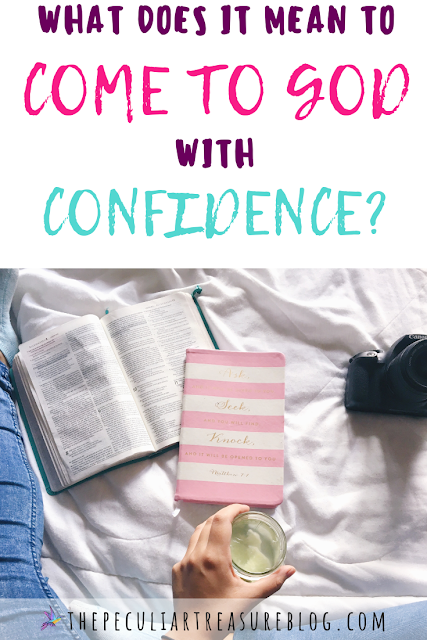 what-does-it-mean-to-come-to-God-with-confidence?