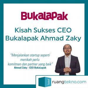 Kisah Sukses CEO Bukalapak Ahmad Zaky