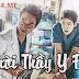 Phim Người Thầy Y Đức - Romantic Doctor Teacher Kim Full HD | 2016