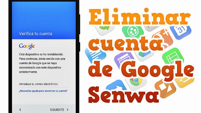 Eliminar cuenta de google Senwa 905TL - SIN COMPUTADORA