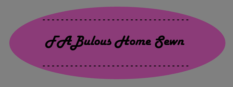 FABulous Home Sewn