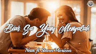 Lirik Lagu Biar Sa Yang Mengalah - Near feat. Steven Morizon
