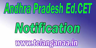Andhra Pradesh AP Ed.Cet Notification APEd.Cet Notification