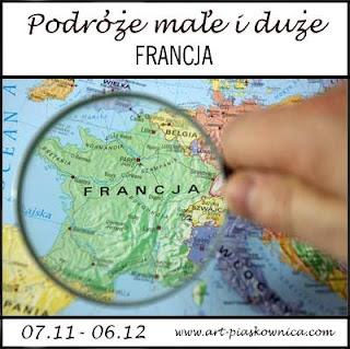 PODRÓŻE MAŁE I DUŻE - Francja - edycja sponsorowana