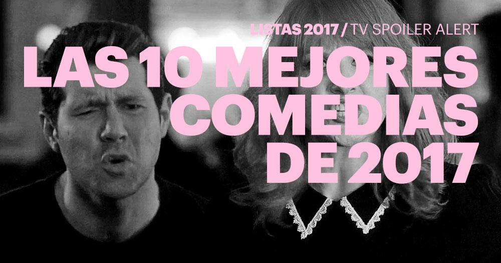 Las 10 mejores comedias de 2017