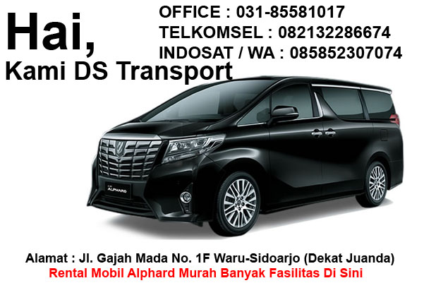 Rental Alphard Surabaya Murah Berpengalaman Fasilitas Terbaik
