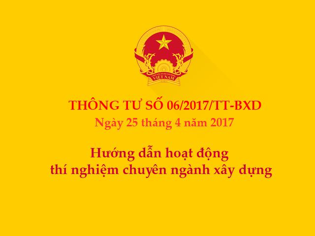 Thông tư số 06/2017/TT-BXD ngày 25/04/2017 của Bộ Xây dựng