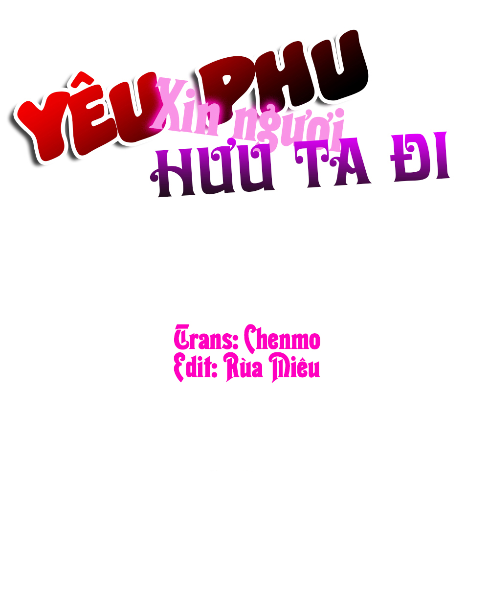 Yêu Phu! Xin Ngươi Hưu Ta Đi Mà! Chap 50 - Trang 1