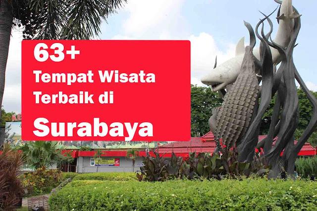 63+ Tempat Wisata di Surabaya Paling Lengkap dan Cocok untuk Anak Muda