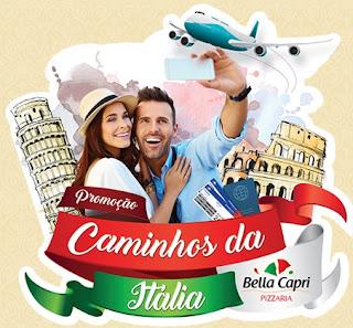 Promoção Bella Capri Pizzaria 2017 Viagem Itália