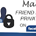 Facebook Make Friends List Private