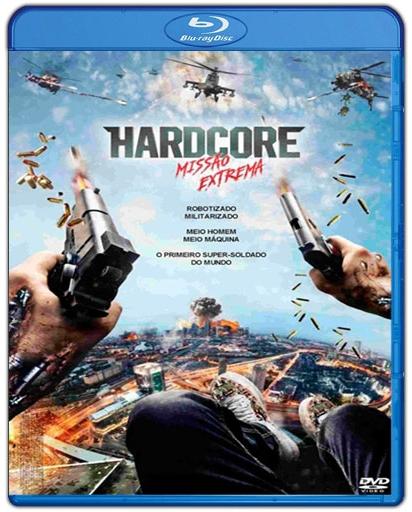 Baixar Hardcore Missão Extrema 1080p Dual Áudio Bluray Torrent