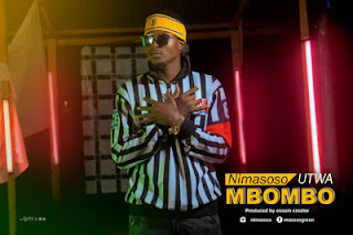 VIDEO | Nimasoso ~ Utwambombo|[ Download official mp4 video]