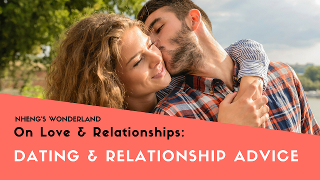 On Love & Relationships: Dating & Relationship Advice