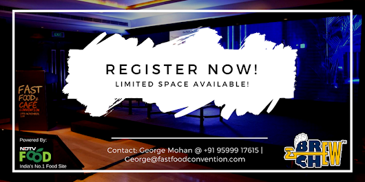 Be a part of Fast Food & Cafe Convention, Bangalore | Brew & Chew Blog