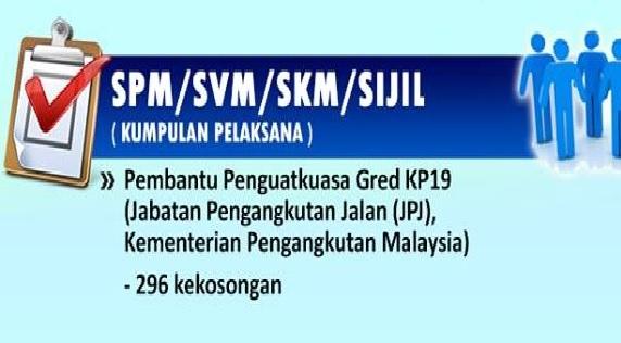 permohonan jawatan kosong Pembantu Penguatkuasa Gred KP19 JPJ
