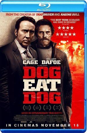 Dog Eat Dog 2016 WEB-DL 720p