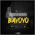 New AUDIO | Abdu Kiba - BAYOYO | Download