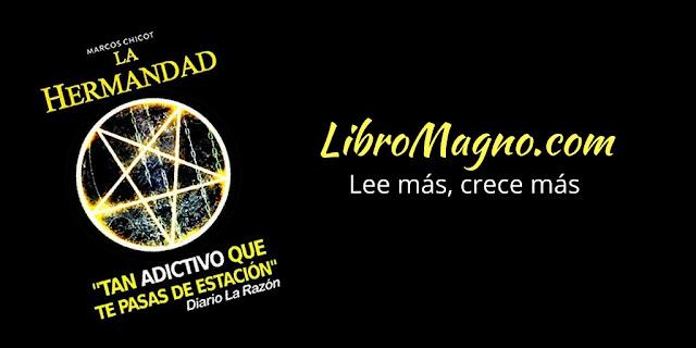 """""""La Hermandad"""" de Marcos Chicot"""