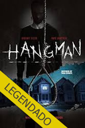 Hangman – Legendado