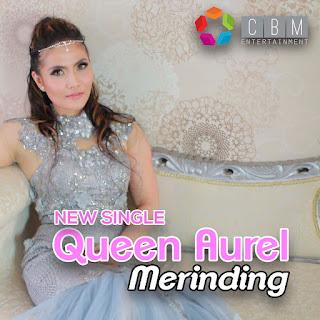 Queen Aurel - Merinding