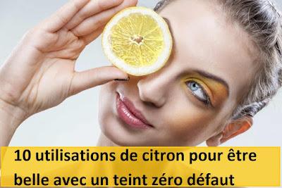 10 utilisations de citron pour être belle avec un teint zéro défaut