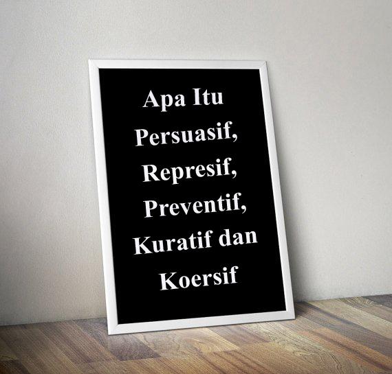 Apa Itu Persuasif, Represif, Preventif, Kuratif dan Koersif