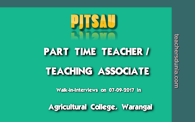 PJTSAU-Part-Time-Teacher-Walk-In-Interviews-2017-at-Warangal