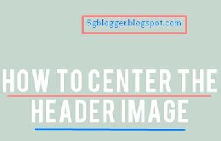changing posotion of blogger header image