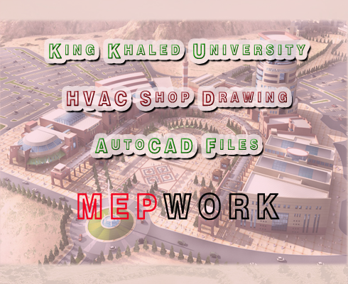 Download King Khaled University Buildings HVAC Shop Drawings, AutoCAD Files